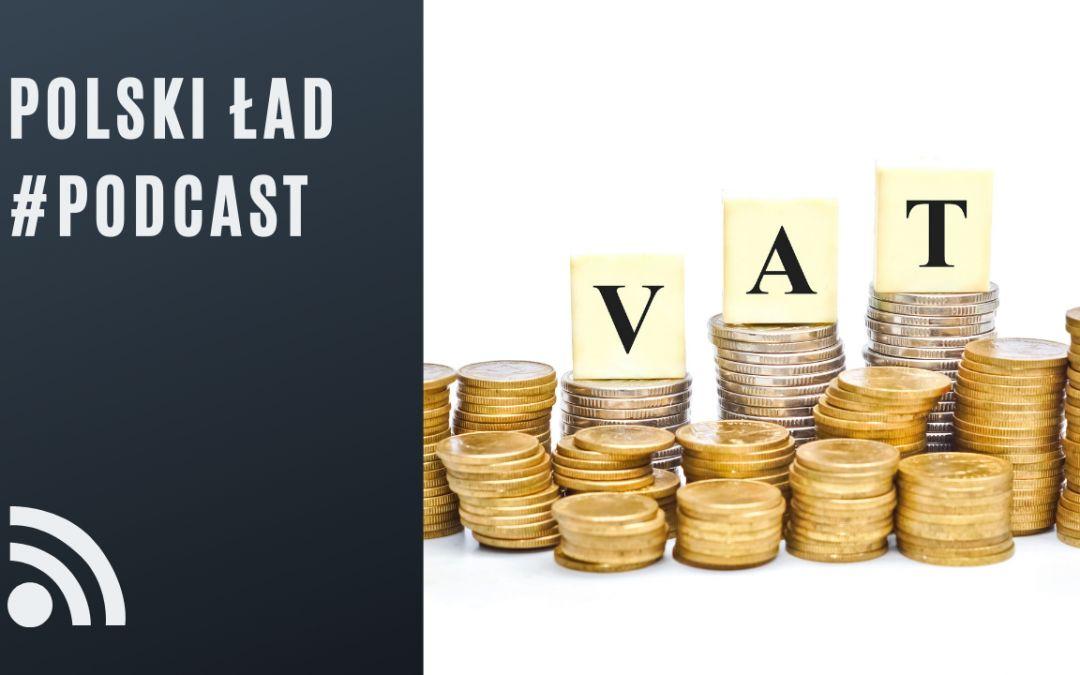 PODCAST: Polski Ład – Grupy VAT